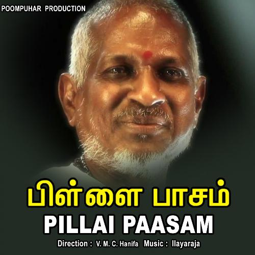 Pillai Paasam Movie Poster