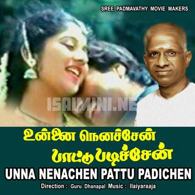 Unna Nenachen Pattu Padichen Movie Poster