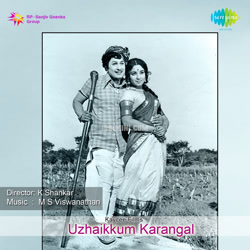 Uzhaikkum Karangal Movie Poster